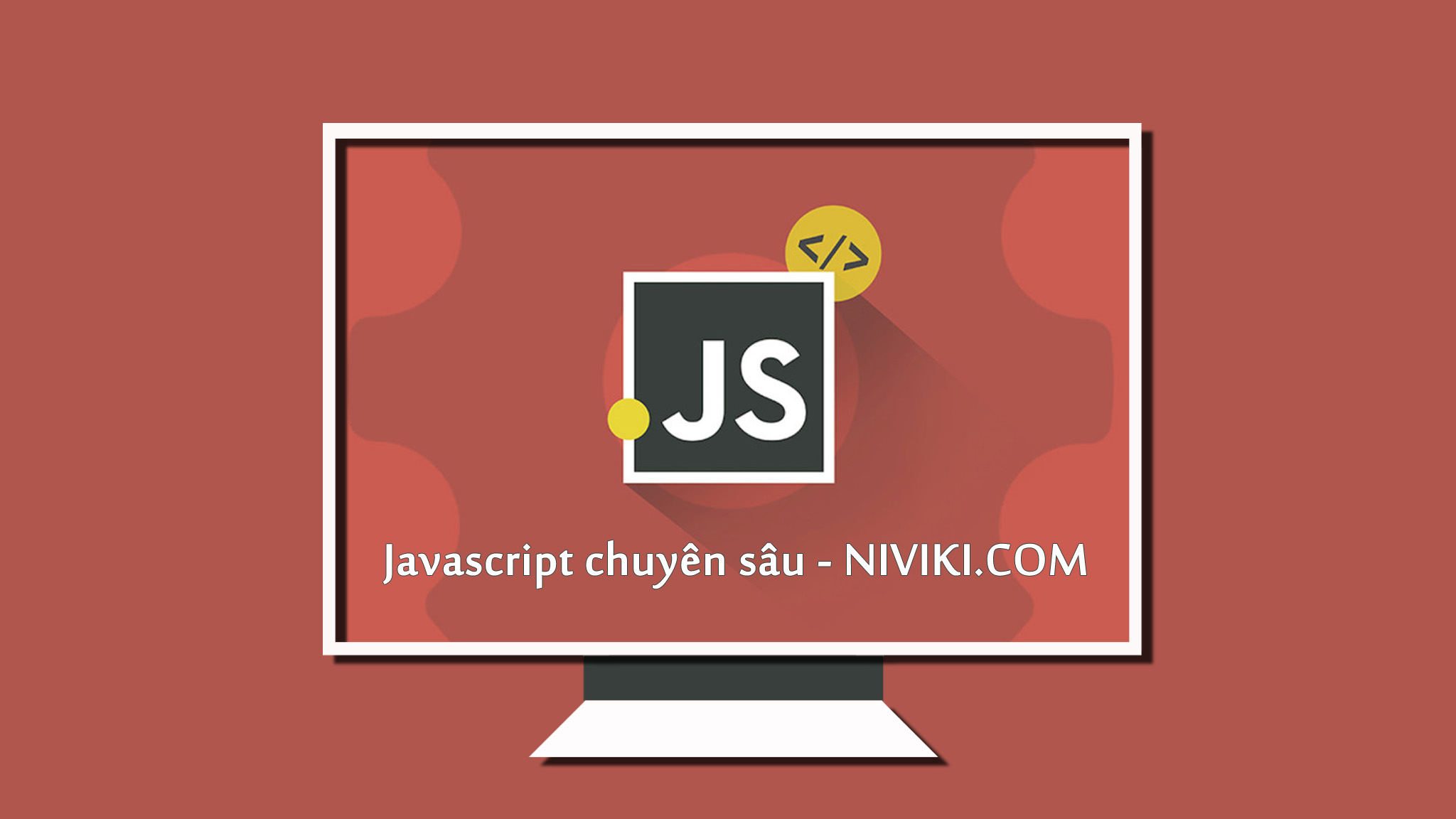 Học Javascript 3: Global Environment và Global Object